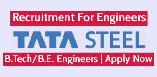 TATA Steel Recruitment For Engineers B.TechB.E. Engineers Apply Now