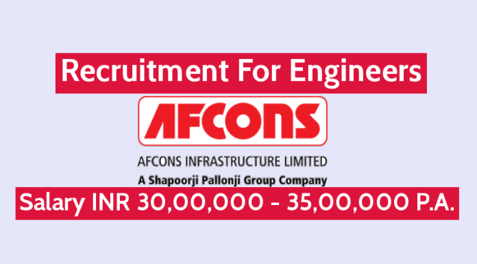 Afcons Infrastructure Ltd Recruitment For Engineers Salary INR 30,00,000 - 35,00,000 P.A.