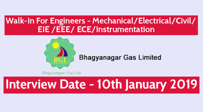 Bhagyanagar Gas Ltd Walk-In For Engineers MechanicalElectrical EIE EEE ECECivilInstrumentation @ 10th Jan 2019