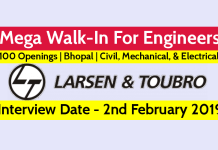 L&T Mega Walk-In For Engineers 100 Openings Bhopal Civil, Mechanical, & Electrical @ 2nd February 2019