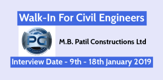 M.B. Patil Constructions Ltd Walk-In For Civil Engineers Interview Date - 9th - 18th January 2019