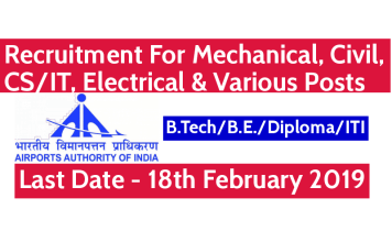 AAI Recruitment 2019 Mechanical, Civil, CSIT, Electrical & Various Posts Last Date - 18th Feb 2019