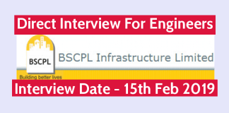 BSCPL Infrastructure Ltd Direct Interview For Engineers Interview Date - 15th Feb 2019