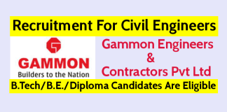 Gammon Is Hiring Civil Engineers - B.TechB.E.Diploma Candidates Are Eligible Apply Now
