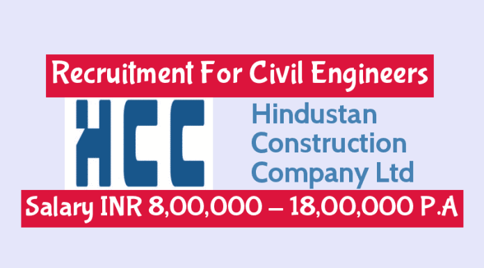 HCC Ltd Jobs Recruitment For Civil Engineers Salary INR 8,00,000 - 18,00,000 P.A
