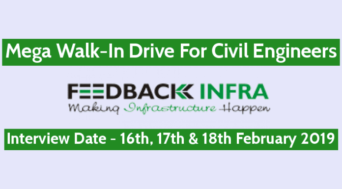 Mega Walk-In Drive For Civil Engineers 200 Openings Feedback Infra Pvt Ltd