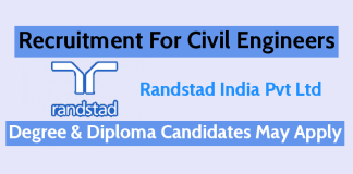 Randstad India Pvt Ltd Recruitment For Civil Engineers Degree & Diploma Candidates May Apply