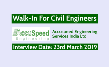 Accuspeed Engineering Services India Ltd Walk-In For Civil Engineers Interview Date 23rd March 2019