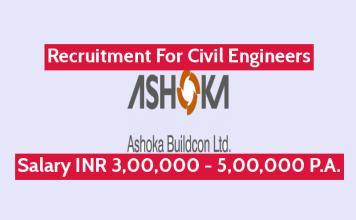 Ashoka Buildcon Ltd Recruitment For Civil Engineers Salary INR 3,00,000 - 5,00,000 P.A.