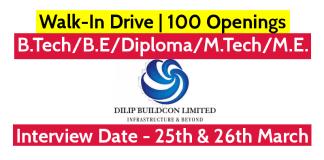 Dilip Buildcon Ltd Walk-In Drive B.TechB.EDiplomaM.TechM.E 100 Openings Interview Date - 25th & 26th March