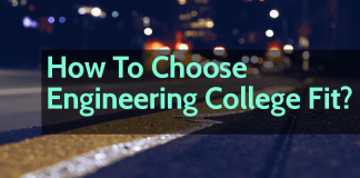 How To Choose Engineering College Fit