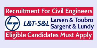 L&T- S&L Recruitment For Civil Engineers Eligible Candidates Must Apply