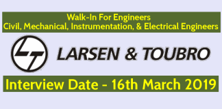 Larsen & Toubro Walk-In For Engineers Civil, Mechanical, Instrumentation, & Electrical Engineers Interview Date - 16th March 2019