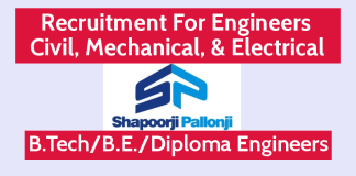 Shapoorji Pallonji Hiring Engineers Civil, Mechanical, & Electrical B.TechB.E.Diploma Engineers