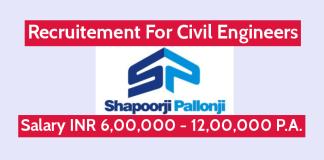 Shapoorji Pallonji Recruiting Civil Engineers Salary INR 6,00,000 - 12,00,000 P.A.