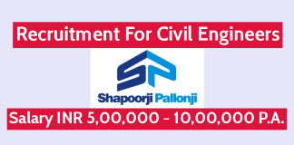 Shapoorji Pallonji Recruitment For Civil Engineers Salary INR 5,00,000 - 10,00,000 P.A.