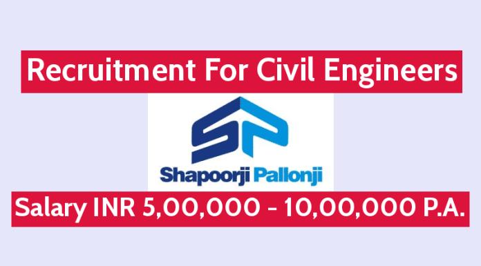 Shapoorji Pallonji Recruitment For Civil Engineers Salary INR 5,00,000 - 10,00,000 P.A.