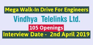 Vindhya Telelinks Limited Mega Walk-In Drive For Engineers 105 Openings Interview Date - 2nd April 2019