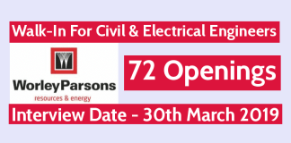 WorleyParsons India Pvt Ltd Walk-In For Civil & Electrical Engineers 72 Openings Interview Date - 30th March 2019