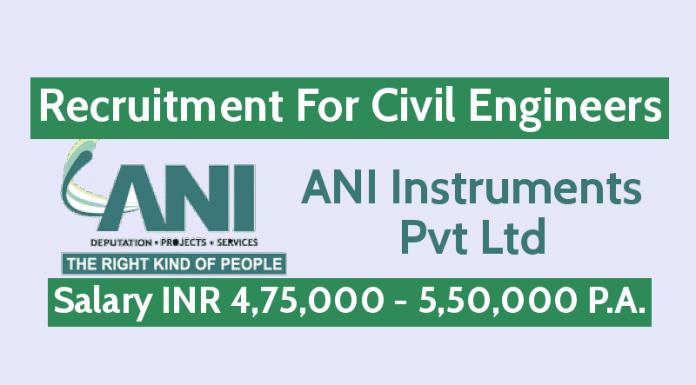ANI Instruments Pvt Ltd Hiring Civil Engineers