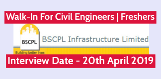 BSCPL Infrastructure Ltd Walk-In For Civil Engineers Freshers Interview Date - 20th April 2019