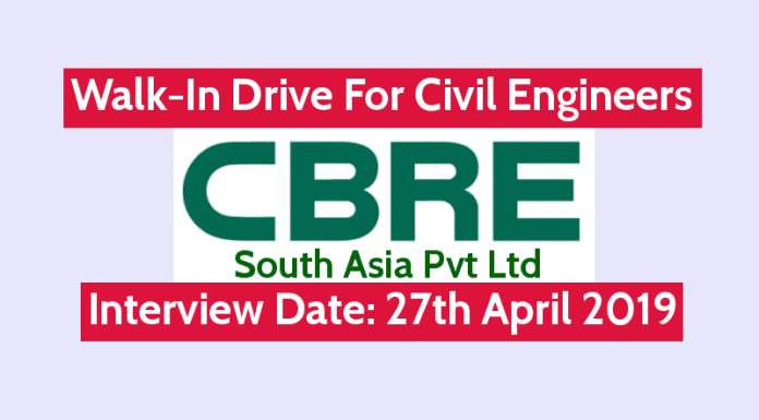 CBRE South Asia Pvt Ltd Walk-In For Civil Engineers Interview Date 27th April 2019