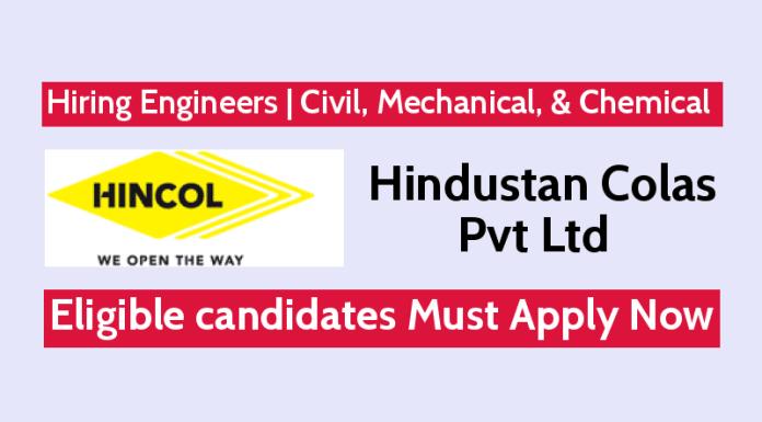 Hindustan Colas Pvt Ltd Hiring Engineers Civil, Mechanical, & Chemical Apply Now