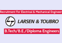 Larsen & Toubro Ltd Recruitment For Electrical & Mechanical Engineers B.TechB.E.Diploma Engineers