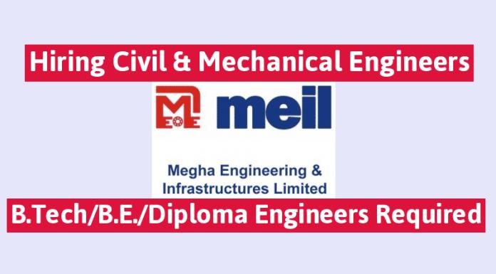 MEIL Hiring Civil & Mechanical Engineers B.TechB.E.Diploma Engineers Required