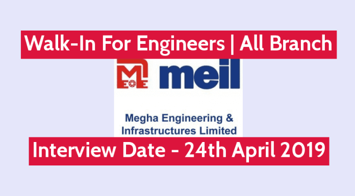 MEIL Walk-In For Engineers All Branch Interview Date - 24th April 2019