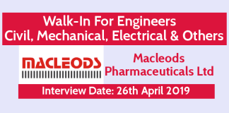 Macleods Pharmaceuticals Ltd Walk-In For Engineers Civil, Mechanical, Electrical & Others Interview Date 26th April
