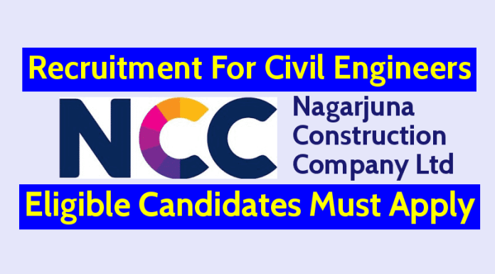 NCC Limited Recruitment For Civil Engineers 3-8 Yrs Eligible Candidates Must Apply