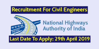 NHAI Recruitment 2019 For Civil Engineers Last Date To Apply 29th April 2019