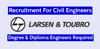 Larsen & Toubro Limited Recruitment For Civil Engineers Degree & Diploma Engineers Required