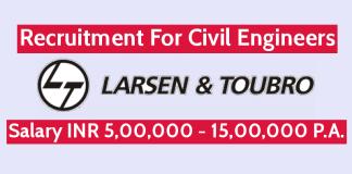 Larsen & Toubro Ltd Recruitment For Civil Engineers Salary INR 5,00,000 - 15,00,000 P.A.