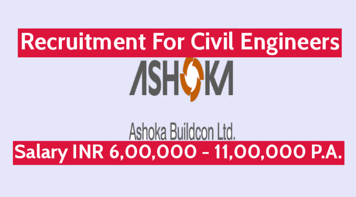 Ashoka Buildcon Ltd Recruitment For Civil Engineers Salary INR 6,00,000 - 11,00,000 P.A.