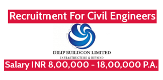 Dilip Buildcon Ltd Recruitment For Civil Engineers Salary INR 8,00,000 - 18,00,000 P.A.