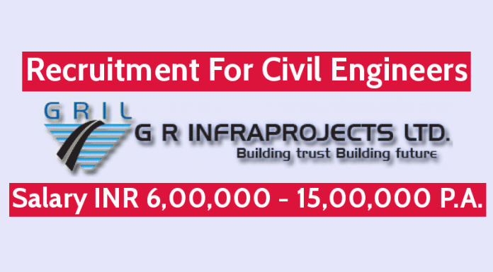 G R Infraprojects Ltd Recruitment For Civil Engineers Salary INR 6,00,000 - 15,00,000 P.A.