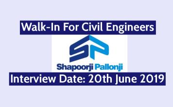 Shapoorji Pallonji Walk-In For Civil Engineers Interview Date 20th June 2019