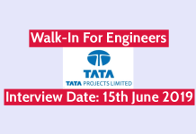Tata Projects Ltd Walk-In For Engineers Interview Date 15th June 2019