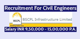 BSCPL Infrastructure Ltd Recruitment For Civil Engineers Salary INR 9,50,000 - 15,00,000 P.A.