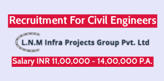 L.N. Malviya Infra Projects Pvt Ltd Recruitment For Civil Engineers Salary INR 11,00,000 - 14,00,000 PA.