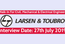 Larsen & Toubro Walk-In For Civil, Mechanical & Electrical Engineers Interview Date 27th July 2019