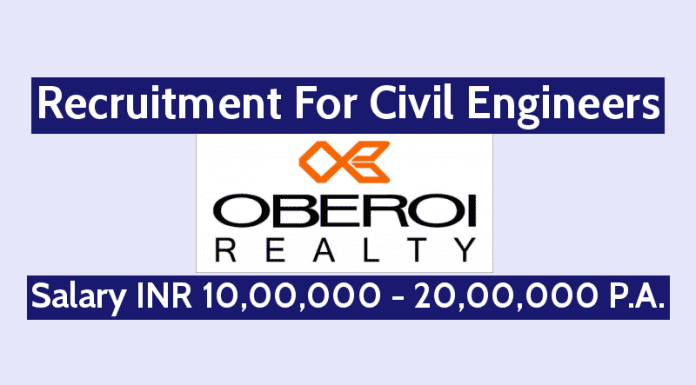 Oberoi Realty Ltd Recruitment For Civil Engineers Salary INR 10,00,000 - 20,00,000 P.A.