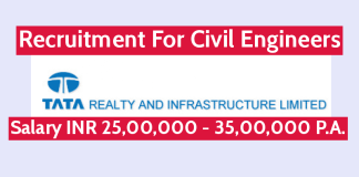 Tata Realty And Infrastructure Recruitment For Civil Engineers Salary INR 25,00,000 - 35,00,000 P.A.