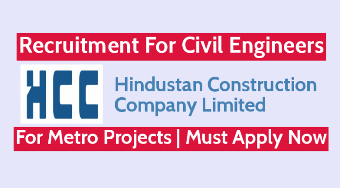 HCC Recruitment For Civil Engineers For Metro Projects Must Apply Now