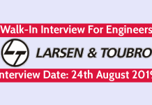 Larsen & Toubro Walk-In For Engineers Interview Date 24th August 2019