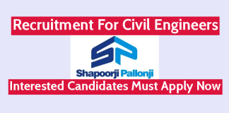 Shapoorji Pallonji Recruitment For Civil Engineers Interested Candidates Must Apply Now