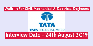TATA Projects Ltd Walk-In For Civil, Mechanical & Electrical Engineers Interview Date - 24th August 2019