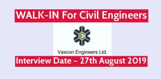 Vascon Engineers Ltd WALK-IN For Civil Engineers Interview Date – 27th August 2019